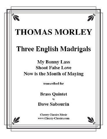 Three English Madrigals for Brass Quintet / für Blechbläserquintett (Partitur und Stimmen)