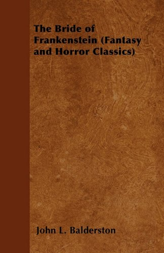 The Bride of Frankenstein (Fantasy and Horror Classics)