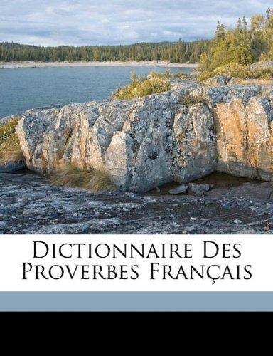 Dictionnaire Des Proverbes Francais