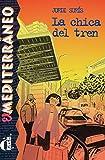 La chica del tren: Spanische Lektüre für das 1. Lernjahr. Buch (El Mediterráneo)