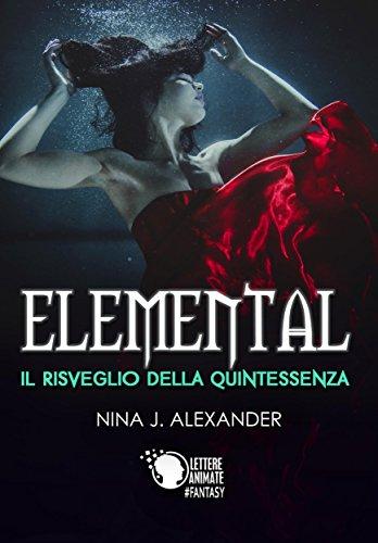 Elemental - Il Risveglio della Quintessenza
