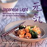 Japanese Light by Kimiko Barber (2006-12-25)