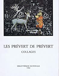 Les Prévert de Prévert - Collages