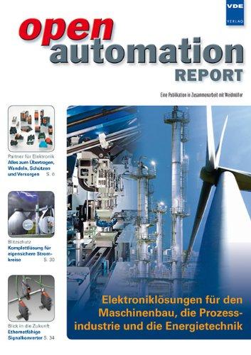 open automation REPORT/openautomation REPORT 1/2011: Elektroniklösungen für den Maschinenbau, die Prozessindustrie und die Energietechnik