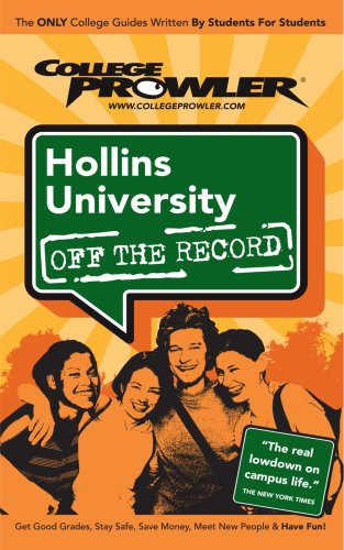 Hollins University Off the Record (College Prowler: Hollins University Off  the Record)
