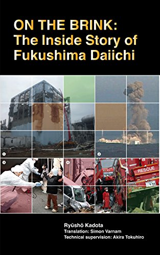 On The Brink: The Inside Story Of Fukushima Daiichi por Ryusho Kadota epub