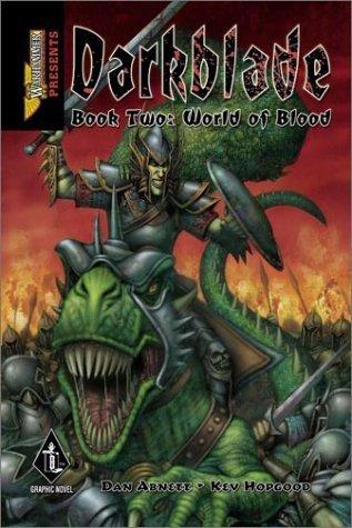 WarHammer Monthly Presents: World of Blood (Darkblade) by Dan Abnett (2003-03-01) par Dan Abnett