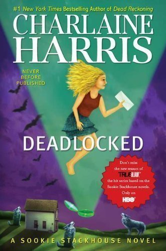 Harris, Charlaine's Deadlocked (Sookie Stackhouse, Book 12) (Sookie Stackhouse/True Blood) Hardcover