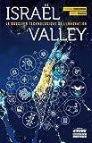 Israël Valley: Le bouclier technologique de l'innovation