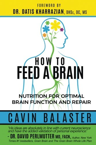 Pdf Download How To Feed A Brain Nutrition For Optimal Brain