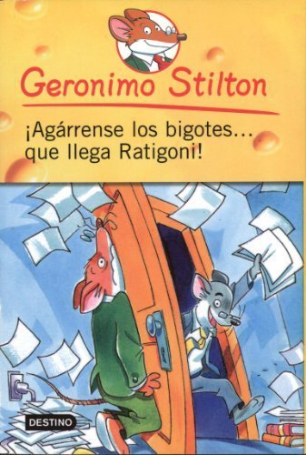 Agarrense los bigotes..... que llega Ratigoni! # 15 (Geronimo Stilton (Spanish)) (Spanish Edition) by Stilton, Geronimo (2011) Paperback