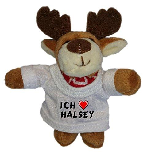 Plüsch Elch Schlüsselhalter mit T-shirt mit Aufschrift Ich liebe Halsey (Vorname/Zuname/Spitzname)