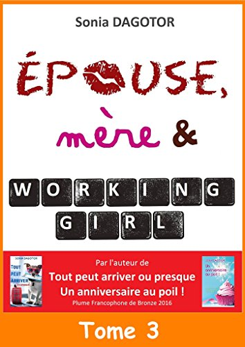 Epouse, mre et working girl - Tome 3