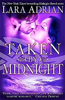 Taken by Midnight (Midnight Breed) von [Adrian, Lara]