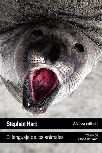 El lenguaje de los animales (El Libro De Bolsillo - Ciencias) por Stephen Hart