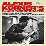 Blues Incorporated+Blues from the Roundhouse