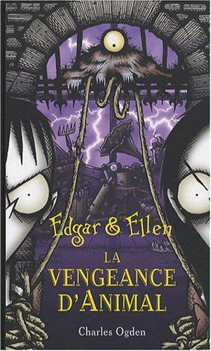 EDGAR & ELLEN T04 VENGEANCE