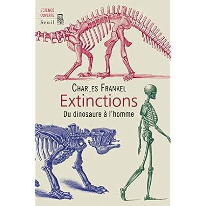 Extinctions. Du dinosaure à l'homme (SCIENCE OUVERTE)