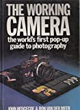 The Working Camera: The World's First Pop-up Guide to Photography by Mr. John Hedgecoe (1986-09-25) - Mr. John Hedgecoe;Ron Van Der Meer;Ron van der Meer