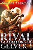 Rival (Gladiators of Gelvek Book 1) (English Edition)