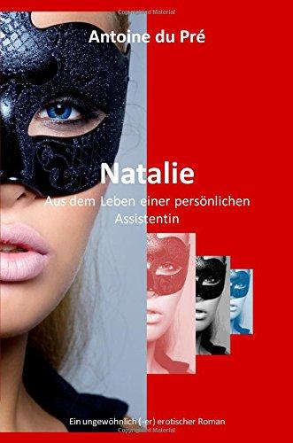 Natalie - Aus Dem Leben Einer Personlichen Assistentin Cover Image