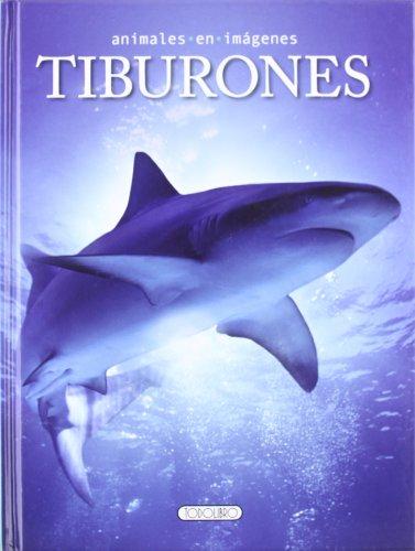 Tiburones (Animales en imágenes)