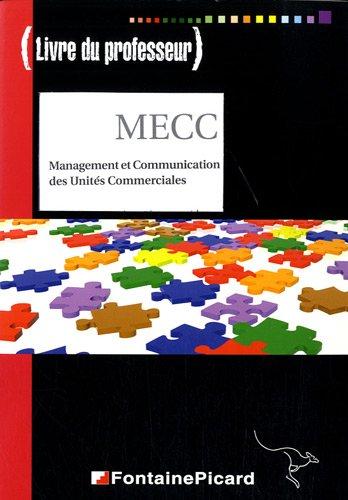 Management et Communication des Unités Commerciales BTS Management des unités commerciales : Livre du professeur par Francis Paillet