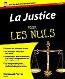La Justice Pour les Nuls - Format Kindle - 9782754051132 - 15,99 €