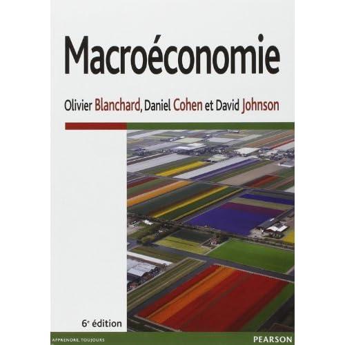 Macroéconomie de Olivier Blanchard (6 juin 2013) Broché