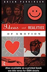 Ideas and Realities of Emotion
