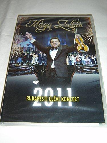 Preisvergleich Produktbild Budapesti Újévi Koncert 2011 Mága Zoltán / New Year's Concert Budapest,  Hungary Maga Zoltan / Location: Papp LászlBudapest Sportarénában / Primarius Produkcio / Tom-Tom Records TTDVD156 by Maga Zoltan