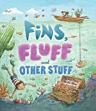 FINS, FLUFF AND OTHER STUFF