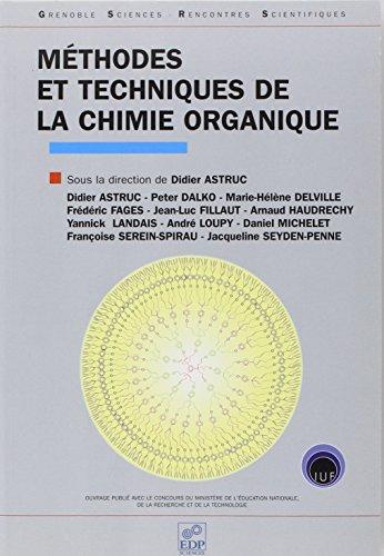 Méthodes et techniques de la chimie organique