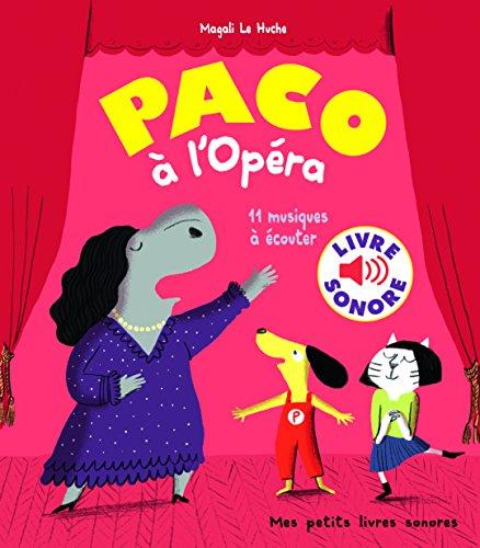 Paco à l'Opéra : 11 musiques à écouter