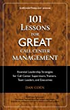 101 Lessons For GREAT Call Center Management