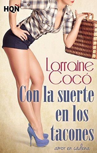 Con la suerte en los tacones (HQÑ) por Lorraine Cocó
