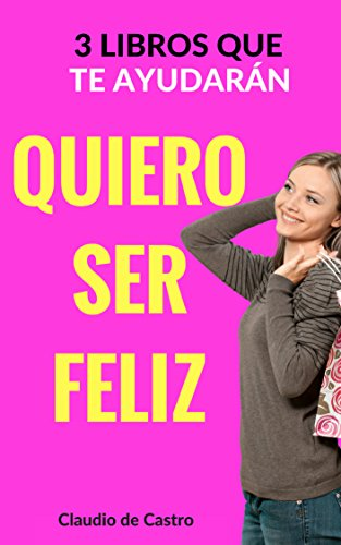 3 Libros para ser Feliz: Top Sellers de auto-superación / Popular ...