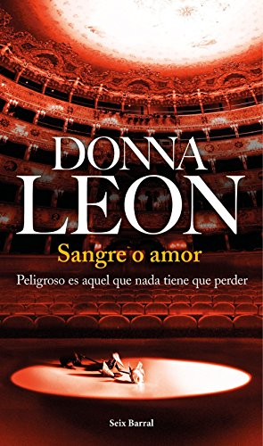 Sangre o amor por Donna Leon