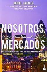 Nosotros, los mercados by Daniel Lacalle(2014-05-13)