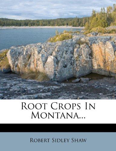 Root Crops In Montana...