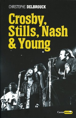 Crosby, Stills, Nash & Young par Christophe Delbrouck