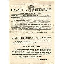Gazzetta ufficiale della Repubblica italiana. Numero 302 (1964). Edizione straordinaria. Dimissioni del Presidente della Repubblica