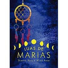 Luas de Marias (Portuguese Edition)