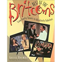 Best of the Britcoms: From Fawlty Towers to Absolutely Fabulous by Garry Berman (1999-10-01)