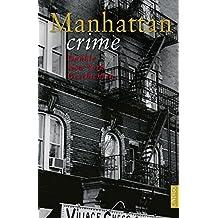 Manhattan crime: Dunkle New York Geschichten