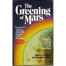Greening of Mars by Michael/Allaby, J. Lovelock (1985-11-01)