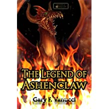 the Legend of Ashenclaw (Realm of Ashenclaw Book 1)