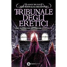 Il tribunale degli eretici (eNewton Narrativa)