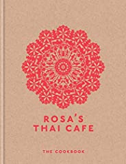 Rosa's Thai Cafe: The Cookbook (English Edit