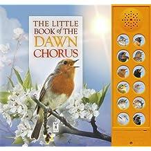 Pinnington, A: Little Book of the Dawn Chorus